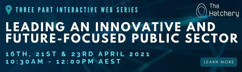 Leading an Innovative and Future-Focused Public Sector